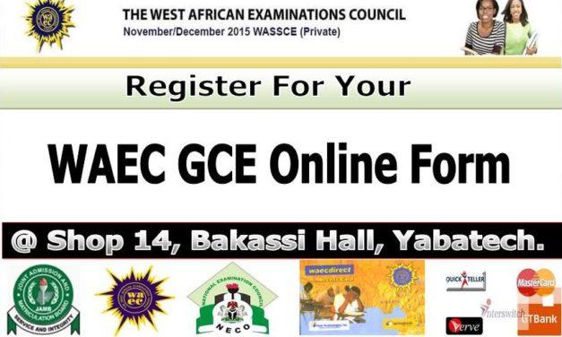 2019 WAEC GCE Registration Form – Detailed Instructions & Guidelines