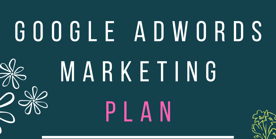 Google AdWords Plan Template